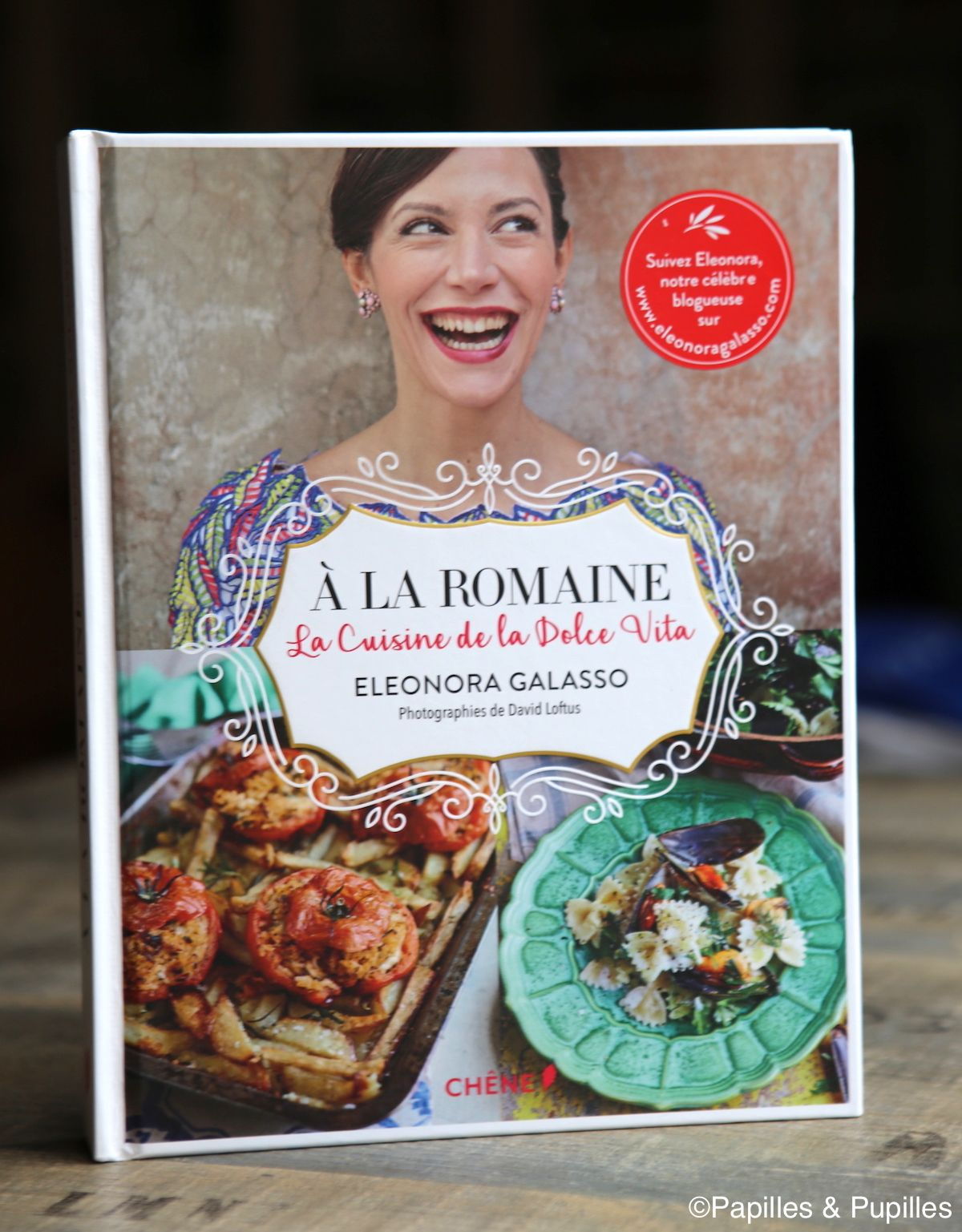 a la romaine : la cuisine de la dolce vita d'eleonora galasso