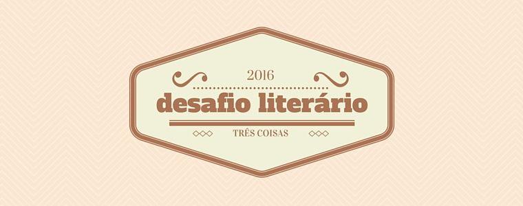 Desafio literário 2016! 40 critérios bacanas para definir suas leituras do ano.