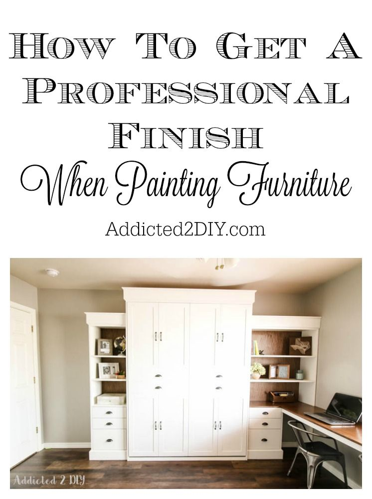 Modern Farmhouse Murphy Bed How To Get A Professional Paint Finish Murphy Bed Plans Decorate Your Room Diy Home Decor
