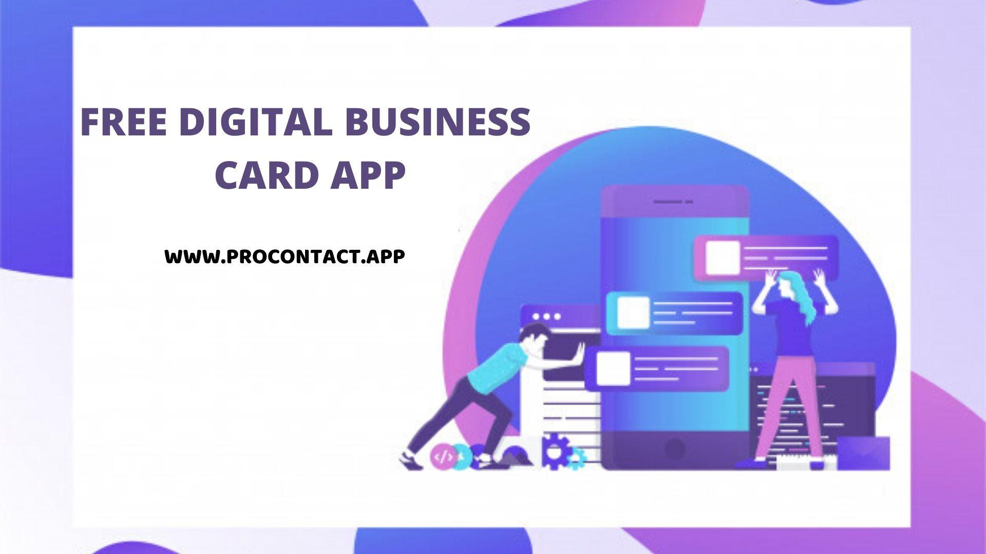Procontact App Free Digital Business Card App 2020 Business Card App Digital Business Card Digital Business