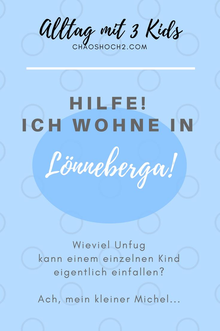 Mein Leben in Lönneberga | Mama - Kolumne | Pinterest ...