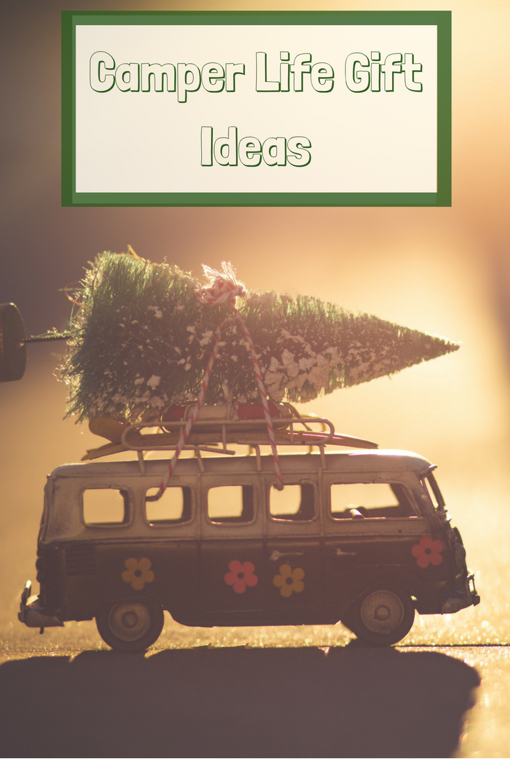 gift ideas for the camper in your life! rv gift ideas, vanlife gift