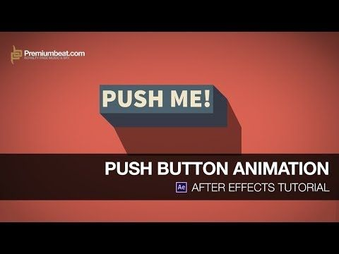After Effects Tutorial Push Button Animation Youtube After Effect Tutorial Adobe After Effects Tutorials Motion Graphics Tutorial