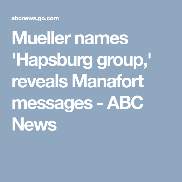 Image result for manafort hapsburg group