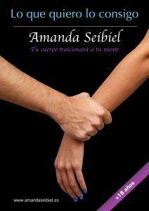 Descargar Libro Lo Que Quiero Lo Consigo Lo Que Quiero Lo Consigo Amanda Seibiel Buscar Con Google