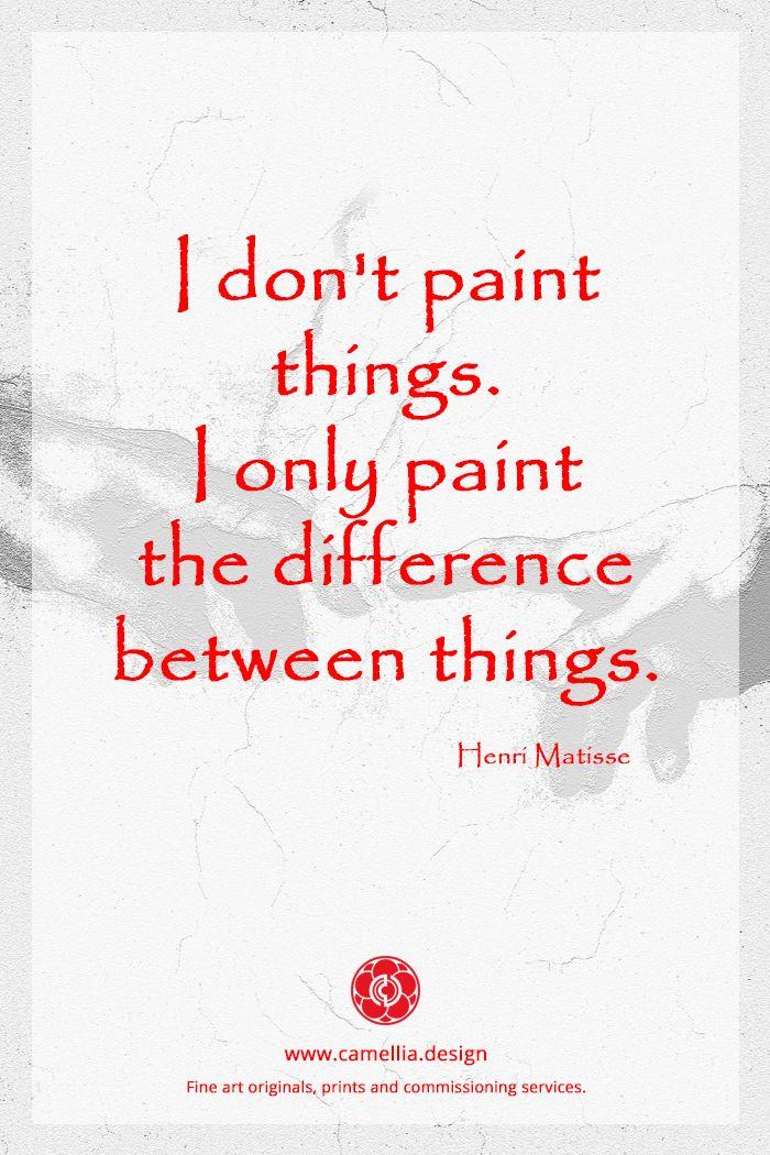 Inspiration from the artist Henri Matisse … artquote