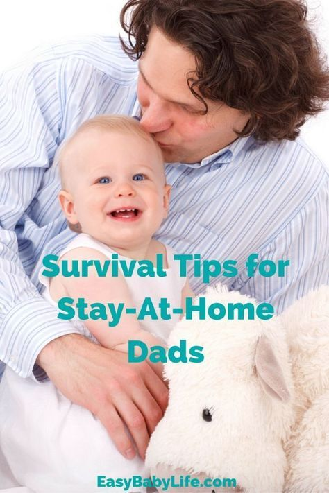 5 Survival Tips for Stay-At-Home Dads (SAHDs) (Dad to Dad)