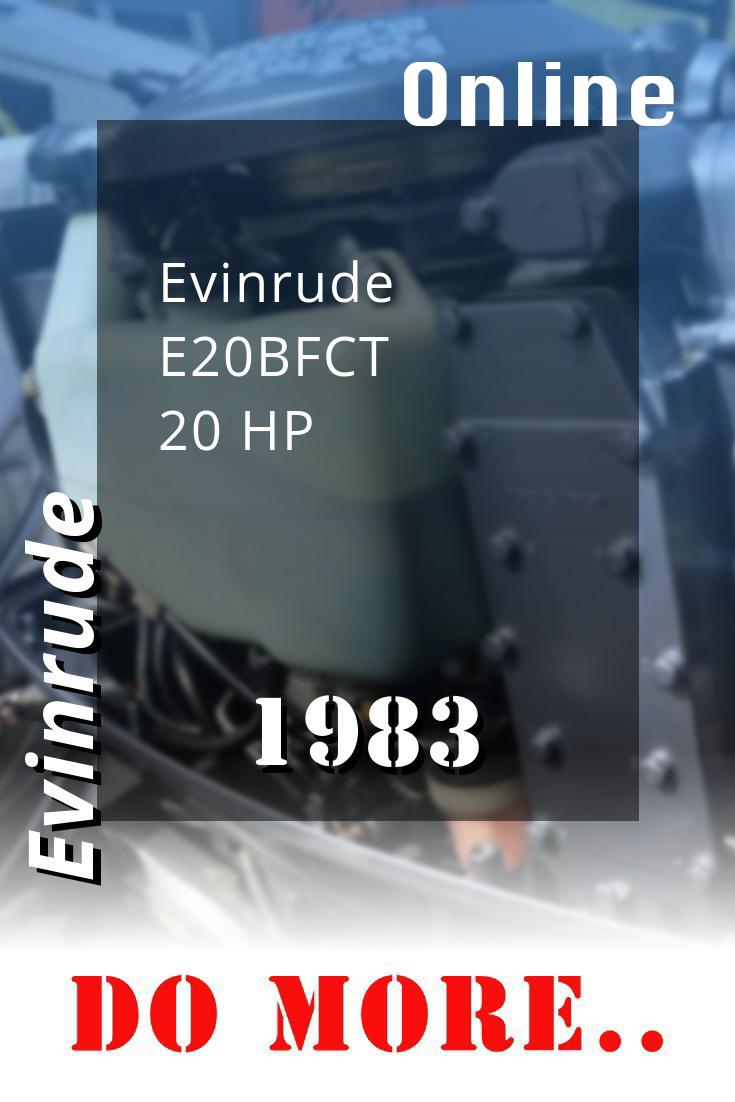 1983 E20bfct Evinrude 20hp Outboard Motor Outboard Repair Manuals Diy Repair