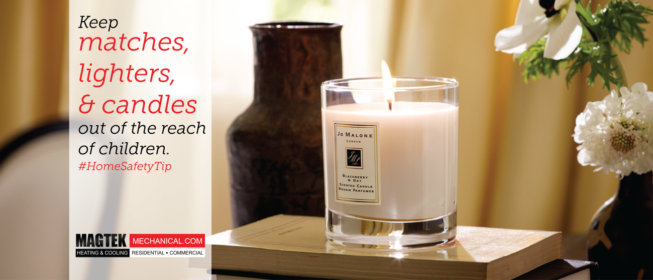 Keep Matches And Candles Away From Children For A Safer Home