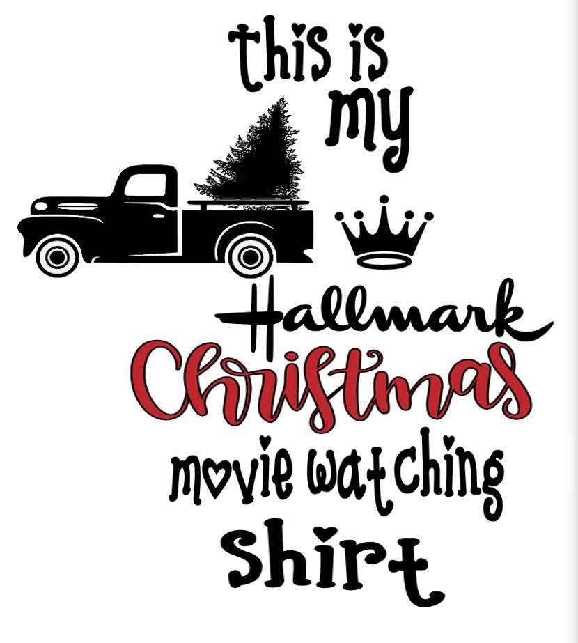 Hallmark Christmas Shirt Svg.Hallmark Christmas Movie Shirt Uploaded To Design Space