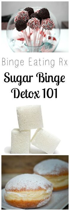 A How To guide for Binge Eating episodes and my top sugar detox tips after a sugar binge when you eat too much sugar and fatty foods. #howtosugardetox #sugardetoxplan