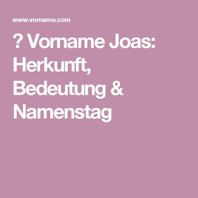 Vorname Joas Herkunft Bedeutung Namenstag Baby Boy