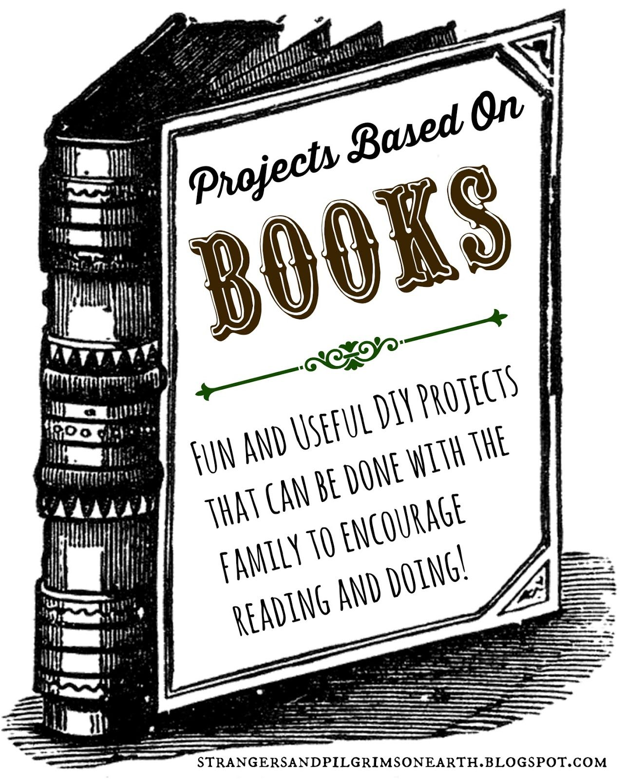 Strangers & Pilgrims on Earth: DIY Projects Based on Books ~ Gentle ...