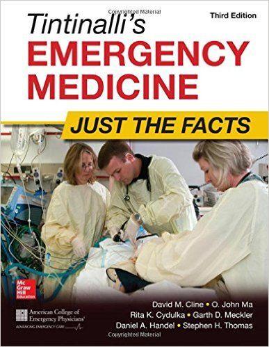 Tintinalli's Emergency Medicine: Just the Facts, Third Edition: David Cline, O. John Ma: 9780071744416: Emergency Medicine: Amazon Canada