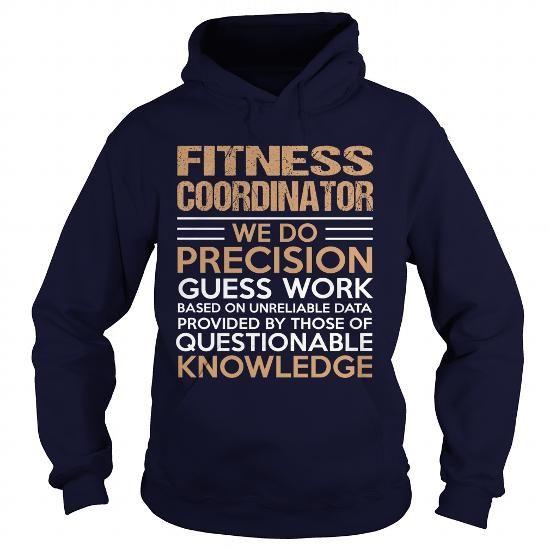 FITNESS COORDINATOR T Shirts, Hoodies. Check price ==► https://www.sunfrog.com/LifeStyle/FITNESS-COORDINATOR-94480472-Navy-Blue-Hoodie.html?41382