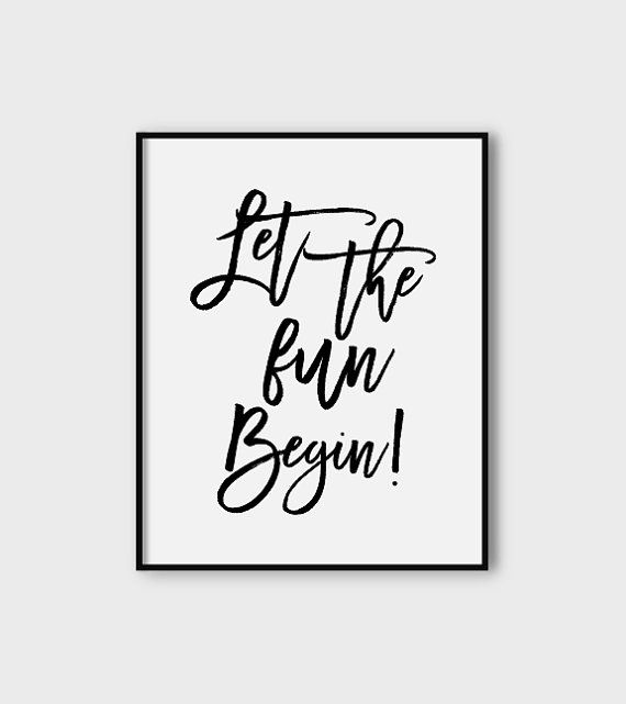Let The Fun Begin Poster Downloadable Poster Party Print