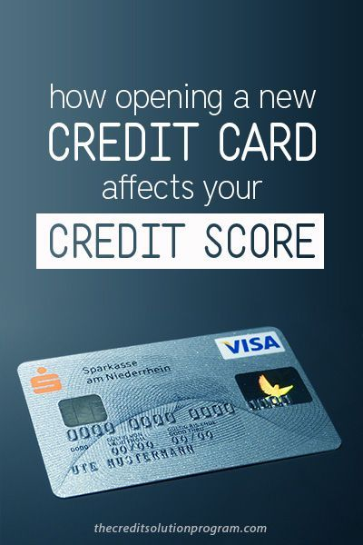 How Opening A New Credit Card Affects Your Credit Score Small