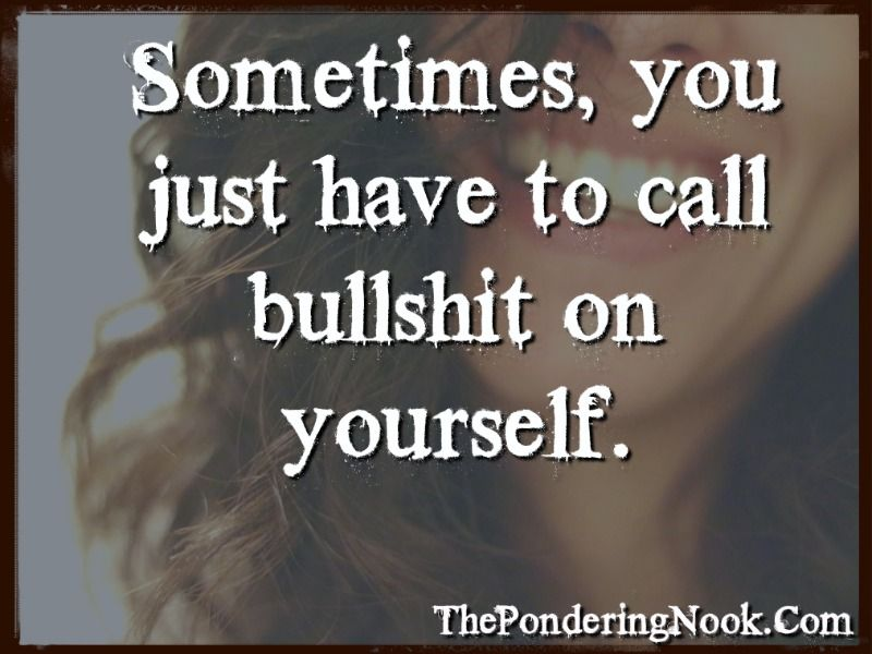 Quotes, life quotes, bullshit quotes | Quotes Good Enough ...