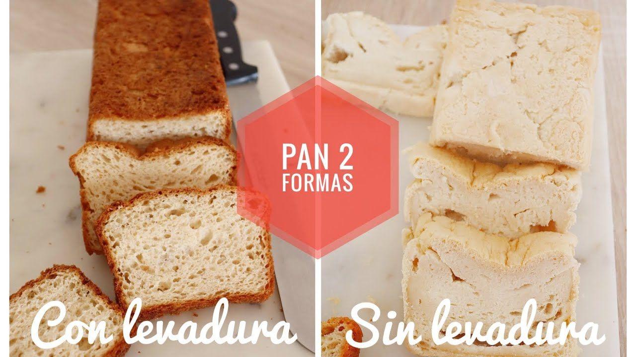 Pan De Molde 2 Formas Sin Gluten Y Sin Lactosa Con Y Sin Levadura Vanilla Cake Desserts Bread