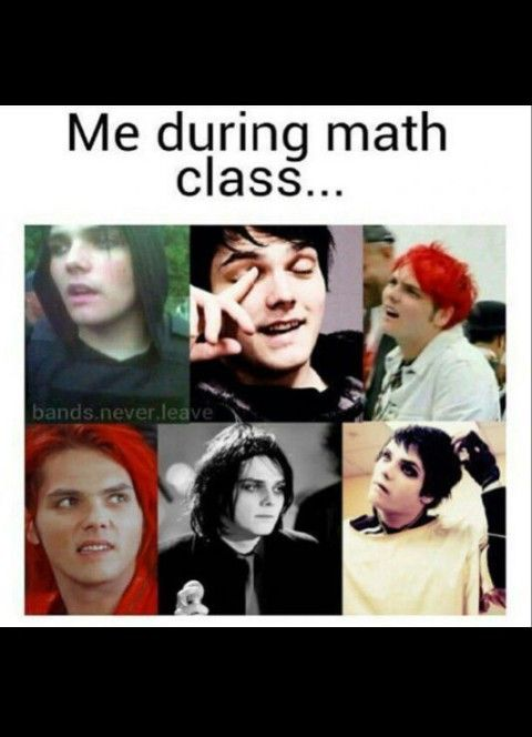 me during math class... mcr meme