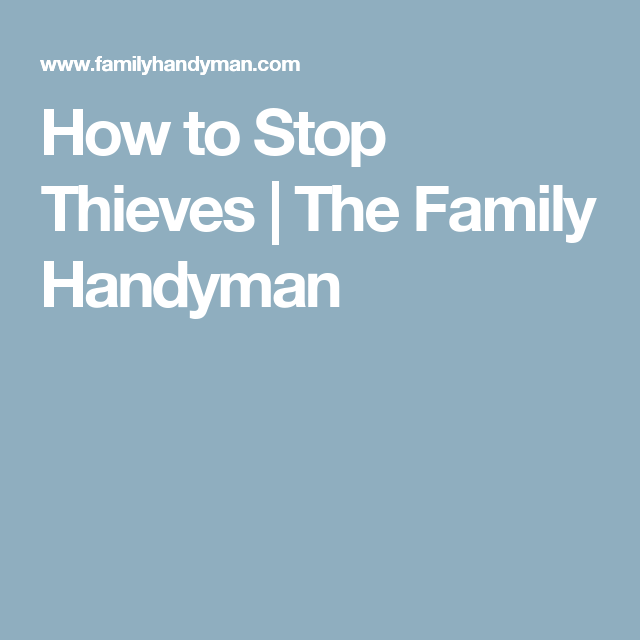 How To Stop Thieves