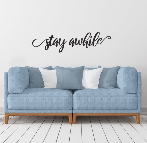 Stay Awhile Decal Stay Awhile Wall Decor Calligraphy Decal Etsy Farmhouse Wall Decor Guest Room Decor Classroom Wall Decor