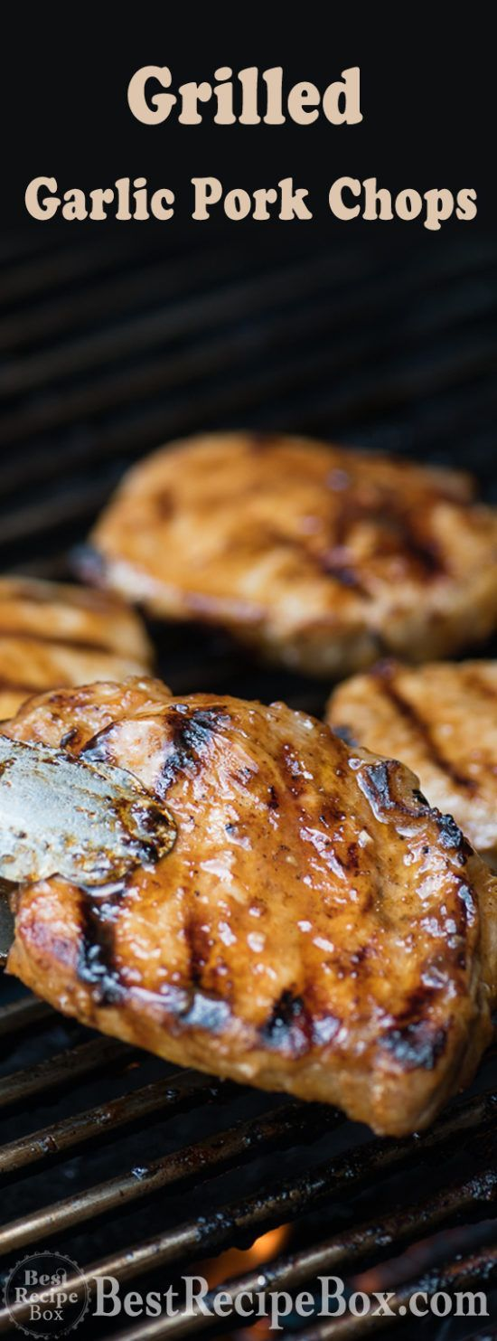 Grilled Garlic Pork Chops Grilled Garlic Pork Chops,