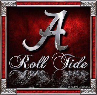 Roll Tide For The Home Pinterest Roll Tide Football Alabama Crimson Tide Alabama Roll Tide