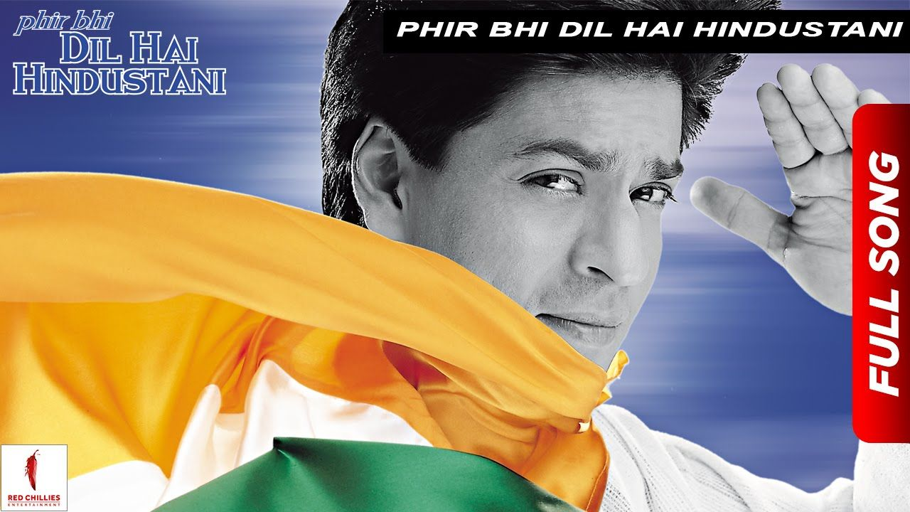 Phir Bhi Dil Hai Hindustani Title Track Juhi Chawla Shah Rukh Khan Now Available In Hd Youtube Songs Bhakti Song Mp3 Song Download