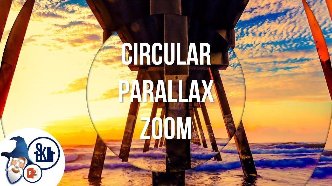 Circular Parallax Zoom Effect in PowerPoint (Free Template