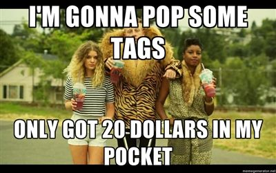 Thrift Shop Macklemore - Im gonna pop some tags only got 20 ...