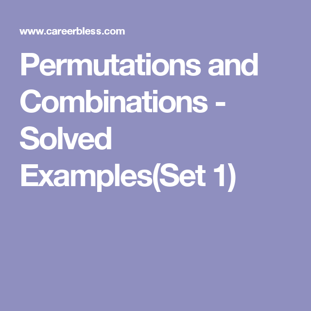 Permutations And Combinations Solved Examplesset 1 Permutation