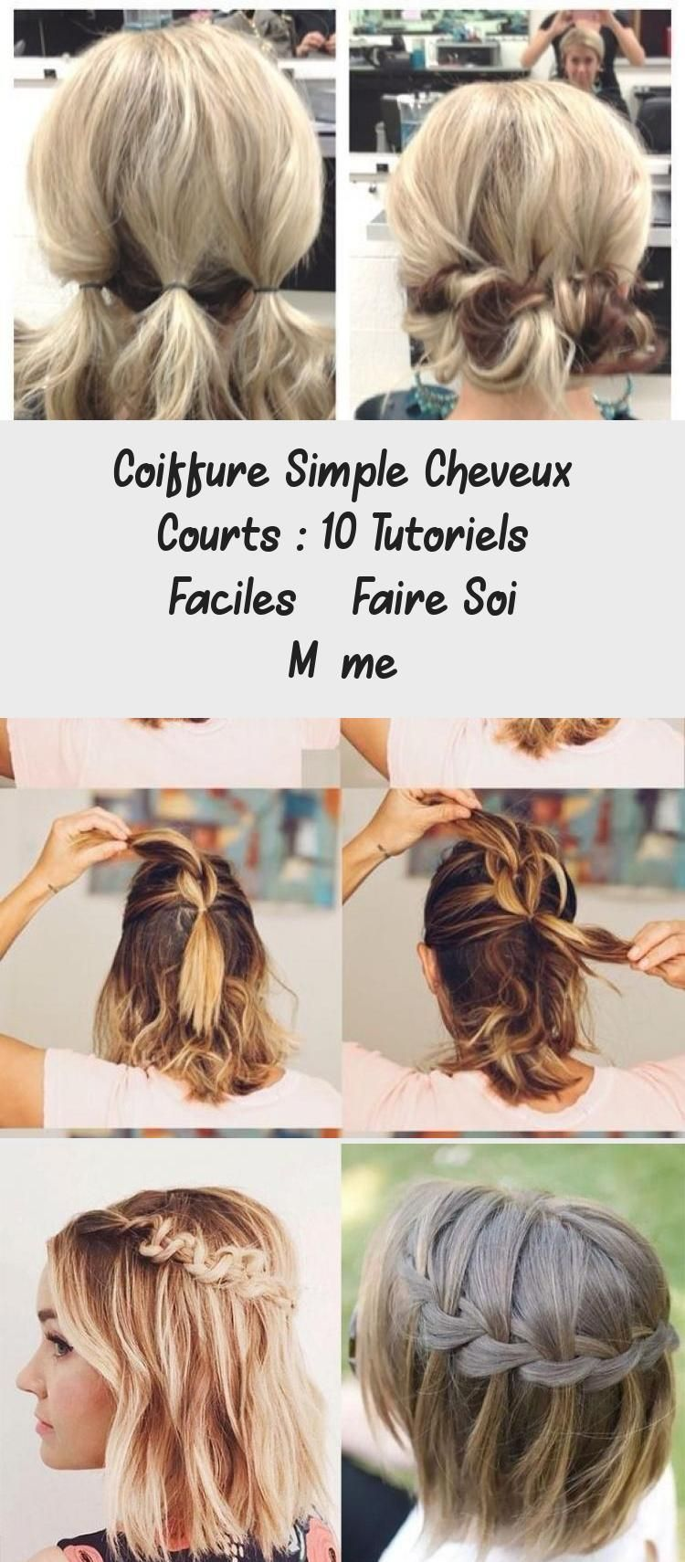 Simple Short Hairstyle 10 Easy Diy Tutorials Meillereus Pins Diy Easy Hairstyle Meillereus Pins Short In 2020 Easy Hairstyles Short Hair Styles Coiffure Simple