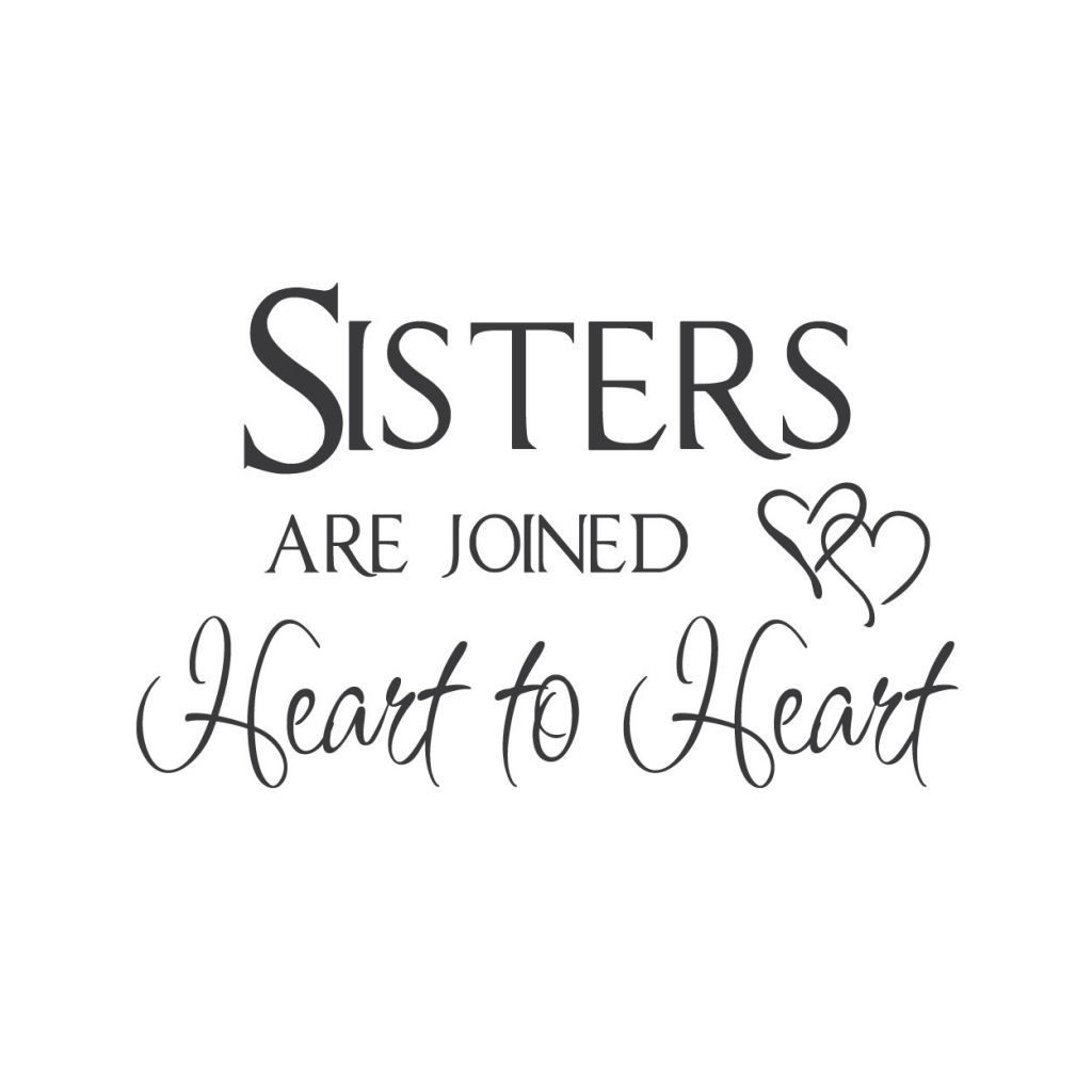 Quotes About Sisters Love Quote On My Own Board Sister Love