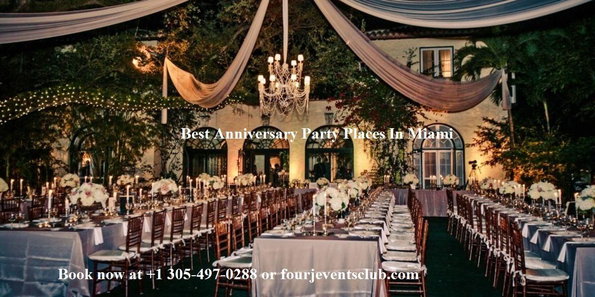 Anniversary Party Places In Miami (With images) Villa