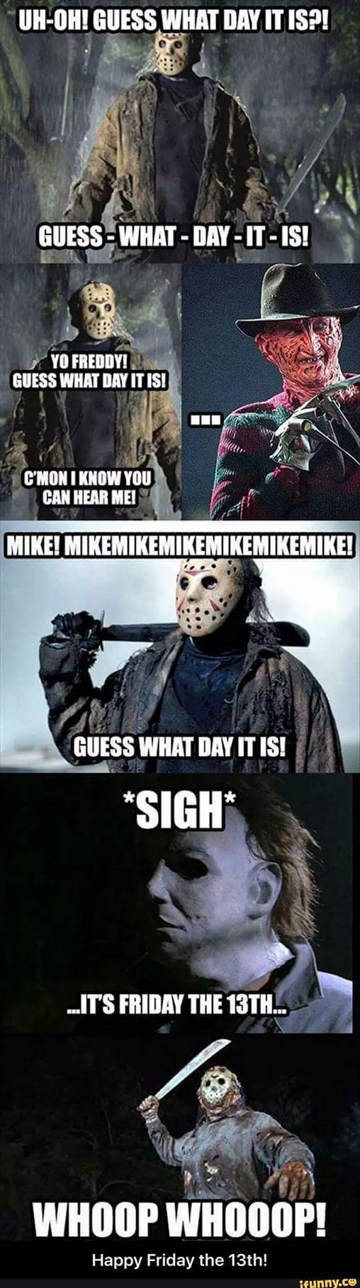 Silly Friday the 13th meme haha Jason Freddy and Michael