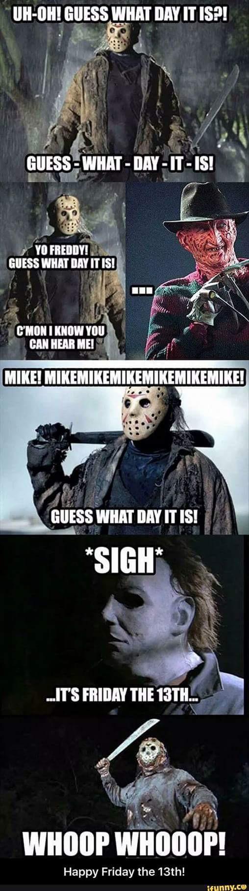 Silly Friday the 13th meme haha Jason Freddy and Michael