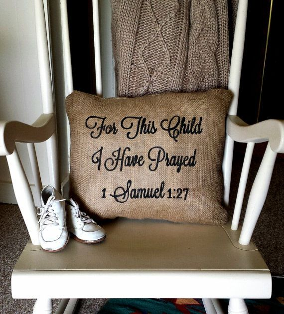 Perfect Shower gift unisex shower gift unisex nursery rustic nursery christian baby gift For This Child I Have Prayed pillow 1 Samuel 1:27 Handmade by GritNGrace