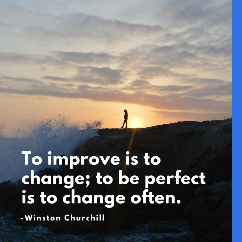 Strive for continuous improvement instead of perfection