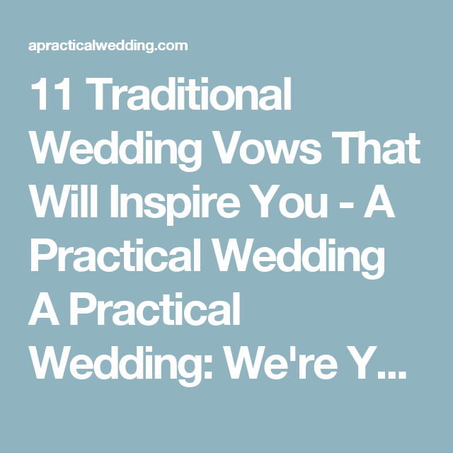 11 traditional wedding vows that will inspire you traditional