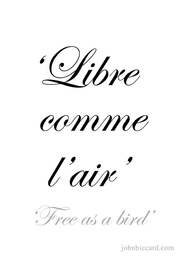♔\' Free as a bird\' | French tattoo quotes, Paris quotes ...
