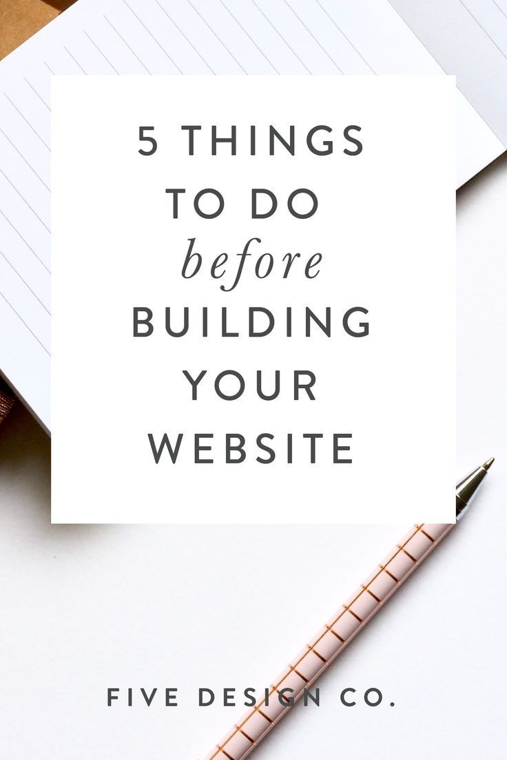5 Things to Do Before Building Your Website