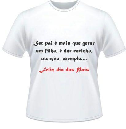Mensagens Personalizadas Em Camisetas Para Dia Dos Pais Mensagens