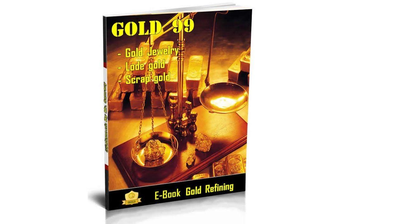 Gold Refining Process Method E Book Gold Extraction Process Aqua Reg Gold Teaching Process Refined