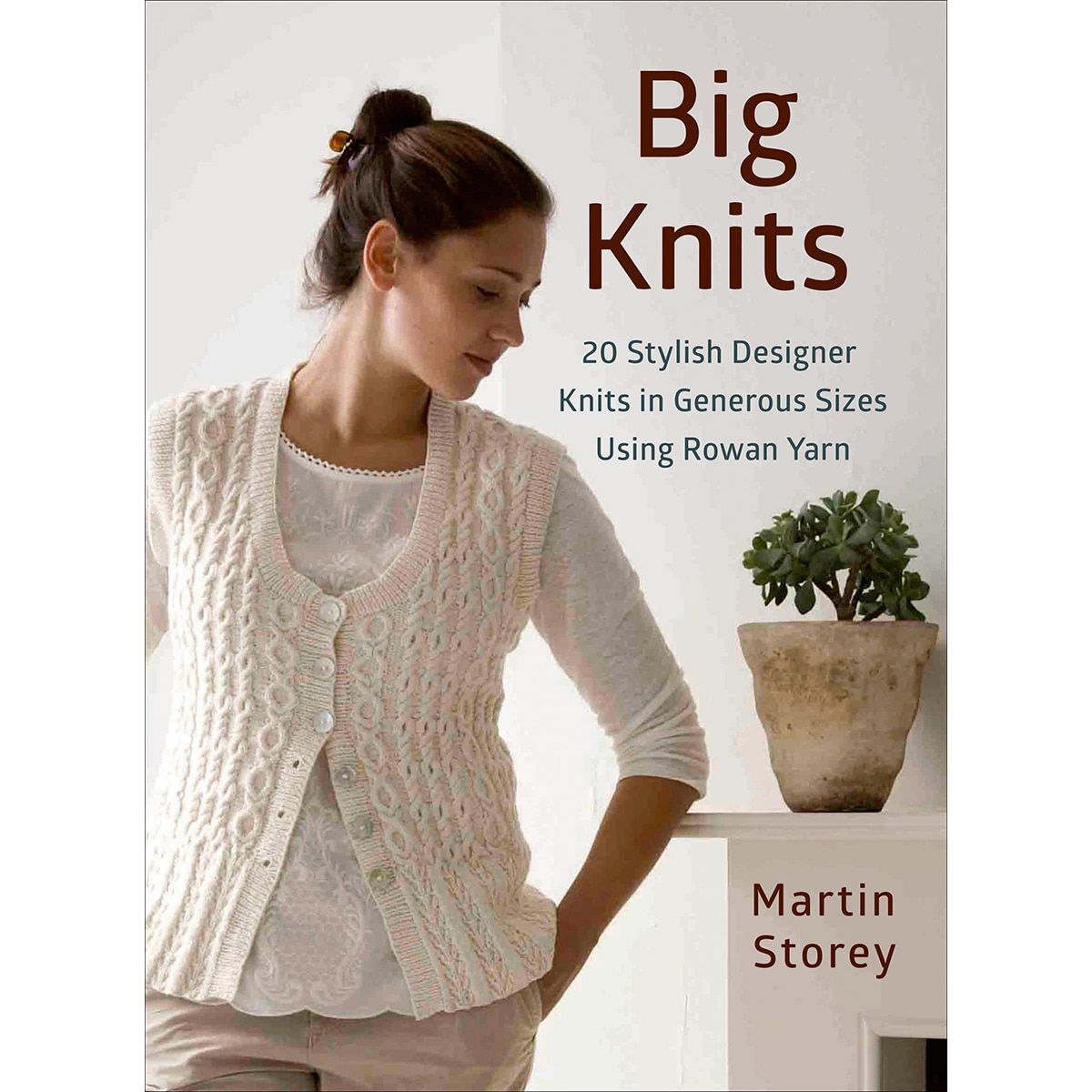 Macmillan publishers st martins books big knits products martins books big knits is a knitting patterns book with plus size projects to make looking for plus size knitting patterns to suit your contemporary bankloansurffo Gallery