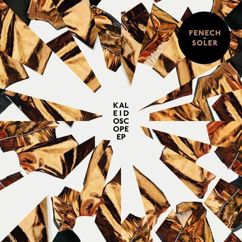 Fenech-soler - Kaleidoscope