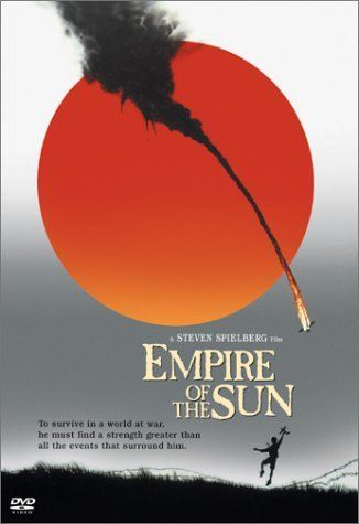 Empire of the sun: one of the best movies of all time.