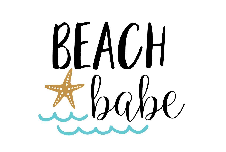 Beach Babe Svg File Beach Svg Summer Vacation Svg