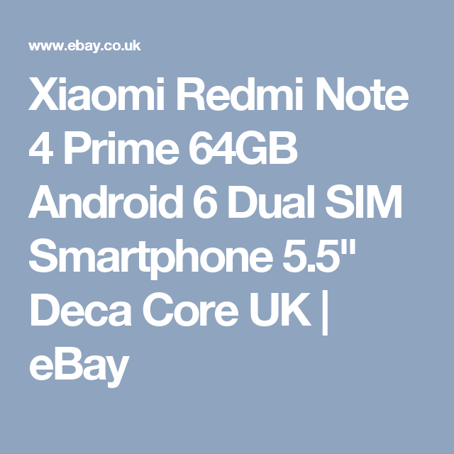 Xiaomi Redmi Note 4 Prime 64GB Android 6 Dual SIM Smartphone