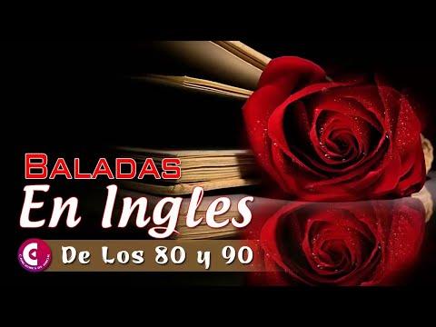 177 Las Mejores Baladas En Ingles De Los 80 Y 90 Romanticas Viejitas En Ingles 80 S Y 90 S Youtube Musica En Ingles Romantica Baladas Viejo En Ingles